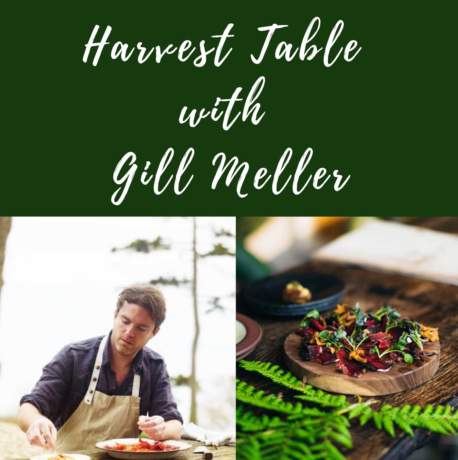 Harvest Table with Gill Meller